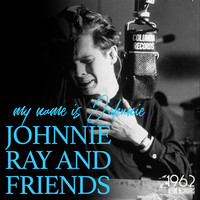 Johnnie Ray - My Name Is Johnnie