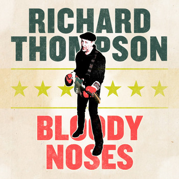 Richard Thompson - Bloody Noses EP
