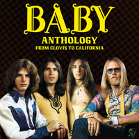 Baby - Anthology - From Clovis to California