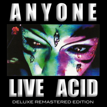 Anyone - Live Acid (Deluxe Remastered Edition) (Explicit)