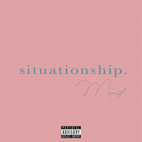 Mimi - situationship.