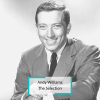 Andy Williams - Andy Williams - The Selection