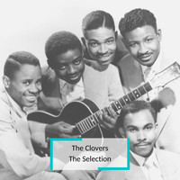 The Clovers - The Clovers - The Selection