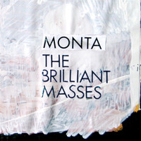 Monta - The Brilliant Masses