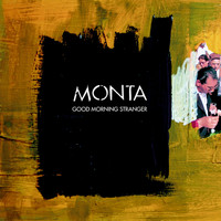 Monta - Good Morning Stranger