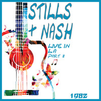 Crosby, Stills, Nash & Young - Live in L.A 1982 Part Two (Live)