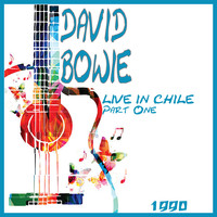 David Bowie - Live in Chile 1990 Part One (Live)