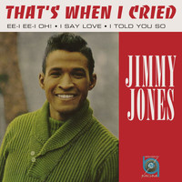 Jimmy Jones - That's When I Cried