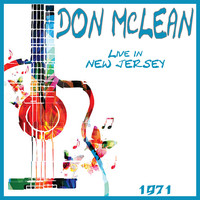 Don McLean - Live in New Jersey 1971 (Live)