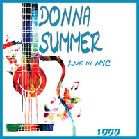 Donna Summer - Live in NYC 1999 (Live)