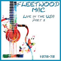Fleetwood Mac - Live in the USA 1976-78 Part 2 (Live)