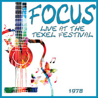 Focus - Live at the Texel Festival 1971 (Live)
