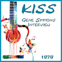 Kiss - Gene Simmons Interview 1979 (Live)