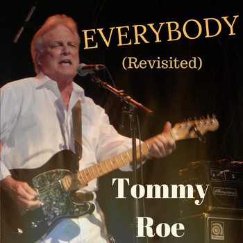 Tommy Roe - Everybody (Revisited)
