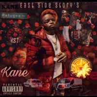 Kane - East Side Story's (Explicit)