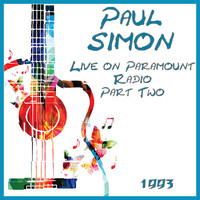 Paul Simon - Live on Paramount Radio 1993 Part Two (Live)
