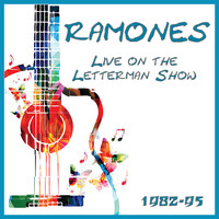 Ramones - Live on the Letterman Show 1982-95 (Live)