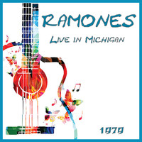 Ramones - Live in Michigan 1979 (Live)