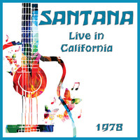 Santana - Live in California 1978 (Live)