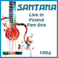 Santana - Live in Poland 1994 Part One (Live)