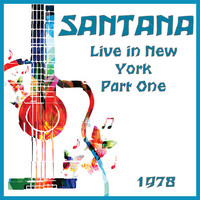 Santana - Live in New York 1978 Part One (Live)