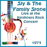 Sly & The Family Stone - Live at the Kirshners Rock Concert 1973 (Live)