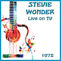 Stevie Wonder - Live on TV 1972 (Live)