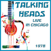 Talking Heads - Live in Chicago 1978 (Live)