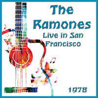 The Ramones - Live in San Francisco 1978 (Live)