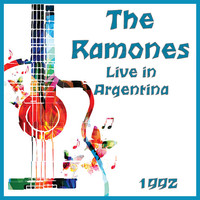 The Ramones - Live in Argentina 1992 (Live)