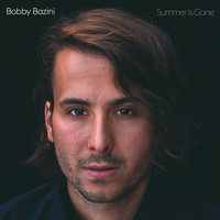 Bobby Bazini - Summer Is Gone (Deluxe)