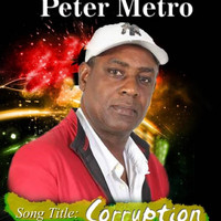 Peter Metro - Corruption