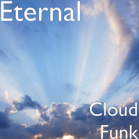 Eternal - Cloud Funk