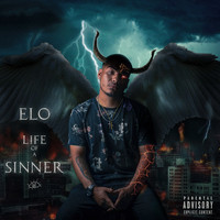 ELO - Life of a Sinner (Explicit)