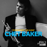"Chet Baker - Five Brothers ("" The Album"")"