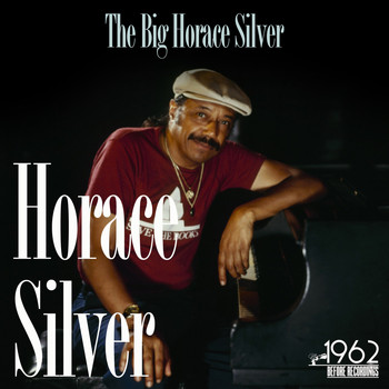 Horace Silver - The Big Horace Silver