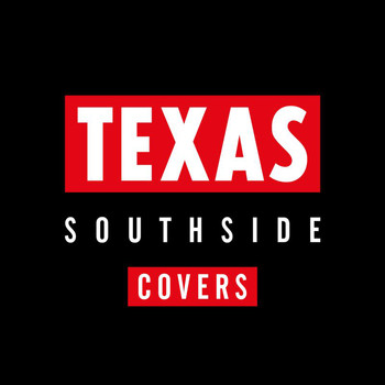 Texas - Southside Live