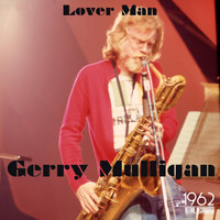 Gerry Mulligan - Lover Man