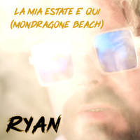 Ryan - La mia estate è qui (Mondragone Beach)