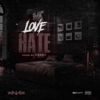 Nino Man - Love Hate (Explicit)