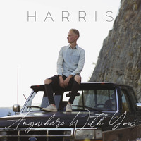 Harris - Anywhere With You