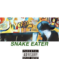 Nico Suave - Snake Eater (Explicit)