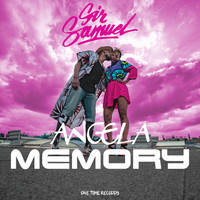 Sir Samuel - Angela Memory (Explicit)