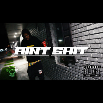 Lux - Aint Shit (Explicit)