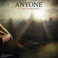 Anyone - On the Ending Earth... (Explicit)