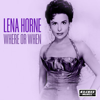 Lena Horne - Where or When