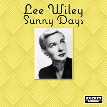 Lee Wiley - Sunny Days