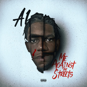 a1 - Me Against the Streets (Explicit)