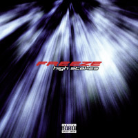Freeze - High Stakes (Explicit)