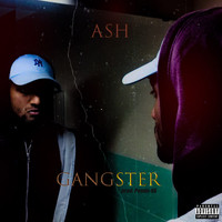 Ash - Gangster (Explicit)
